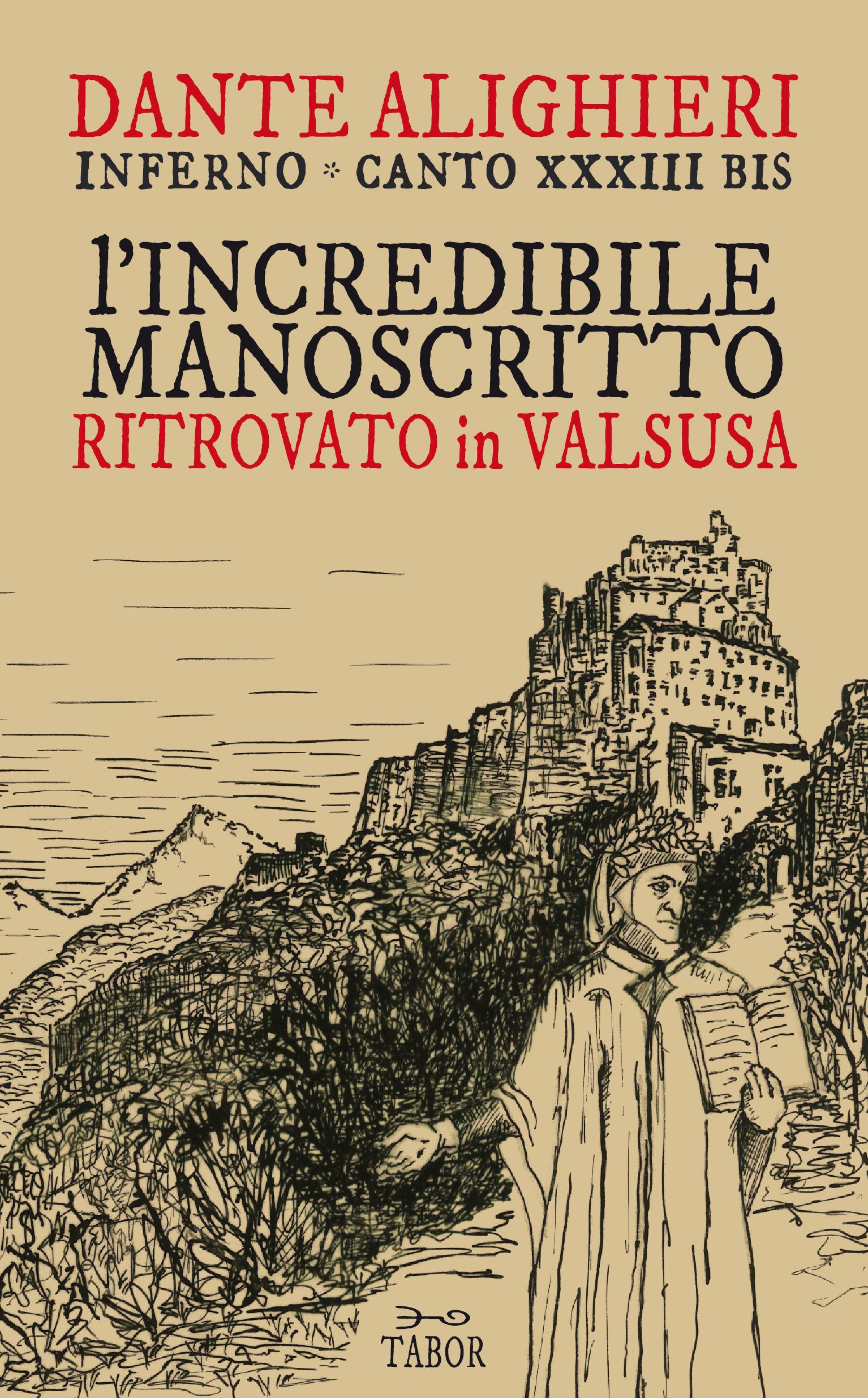 Inferno – Canto XXXIII bis – L'incredibile manoscritto ritrovato in Valsusa