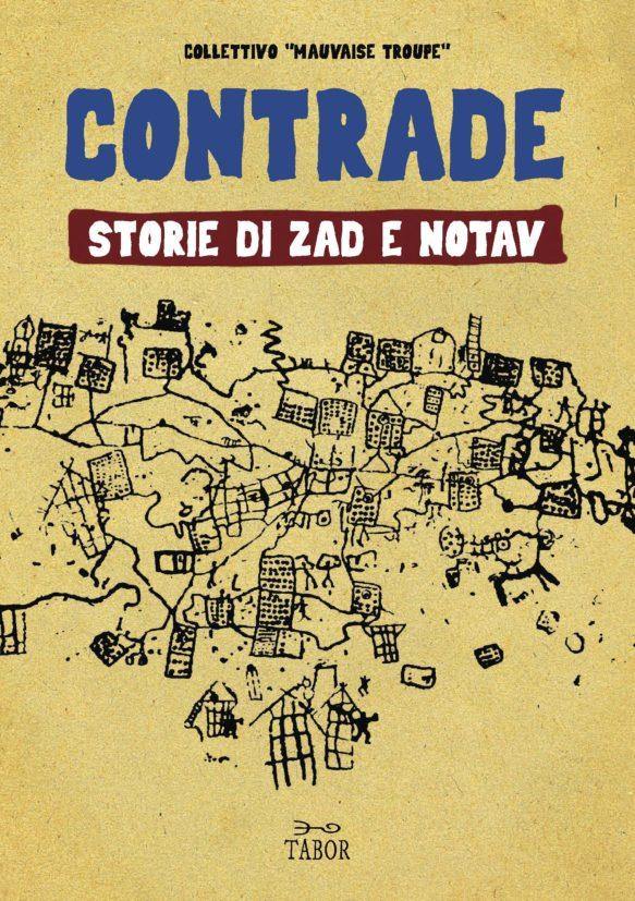 Contrade. Storie di ZAD e NOTAV Book Cover