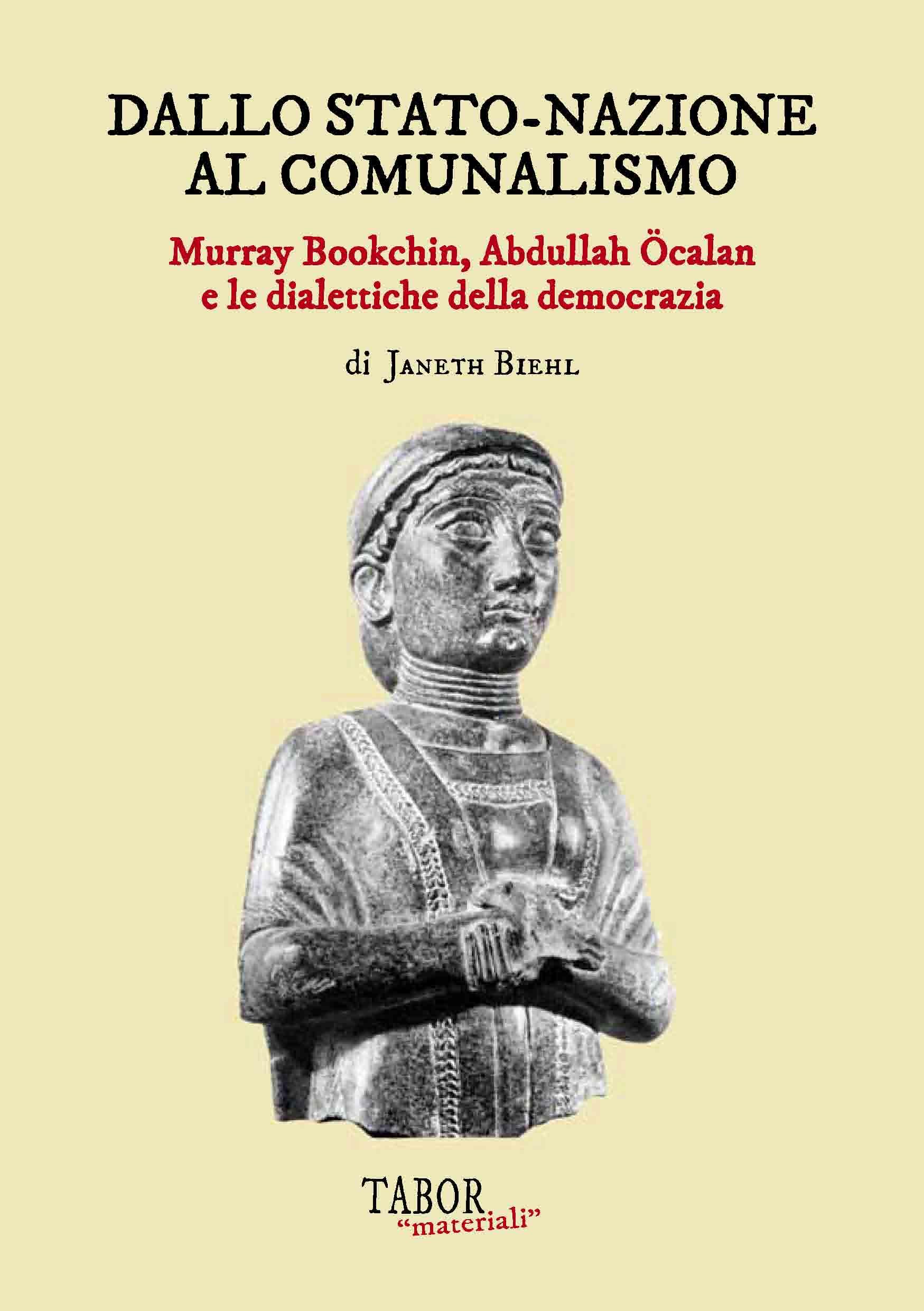 Dallo Stato nazione al comunalismo. Murray Bookchin, Abdullah Öcalan e le dialettiche della democrazia Book Cover