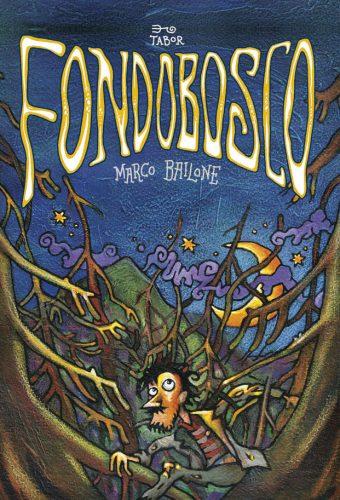 Fondobosco – fumetto di Marco Bailone