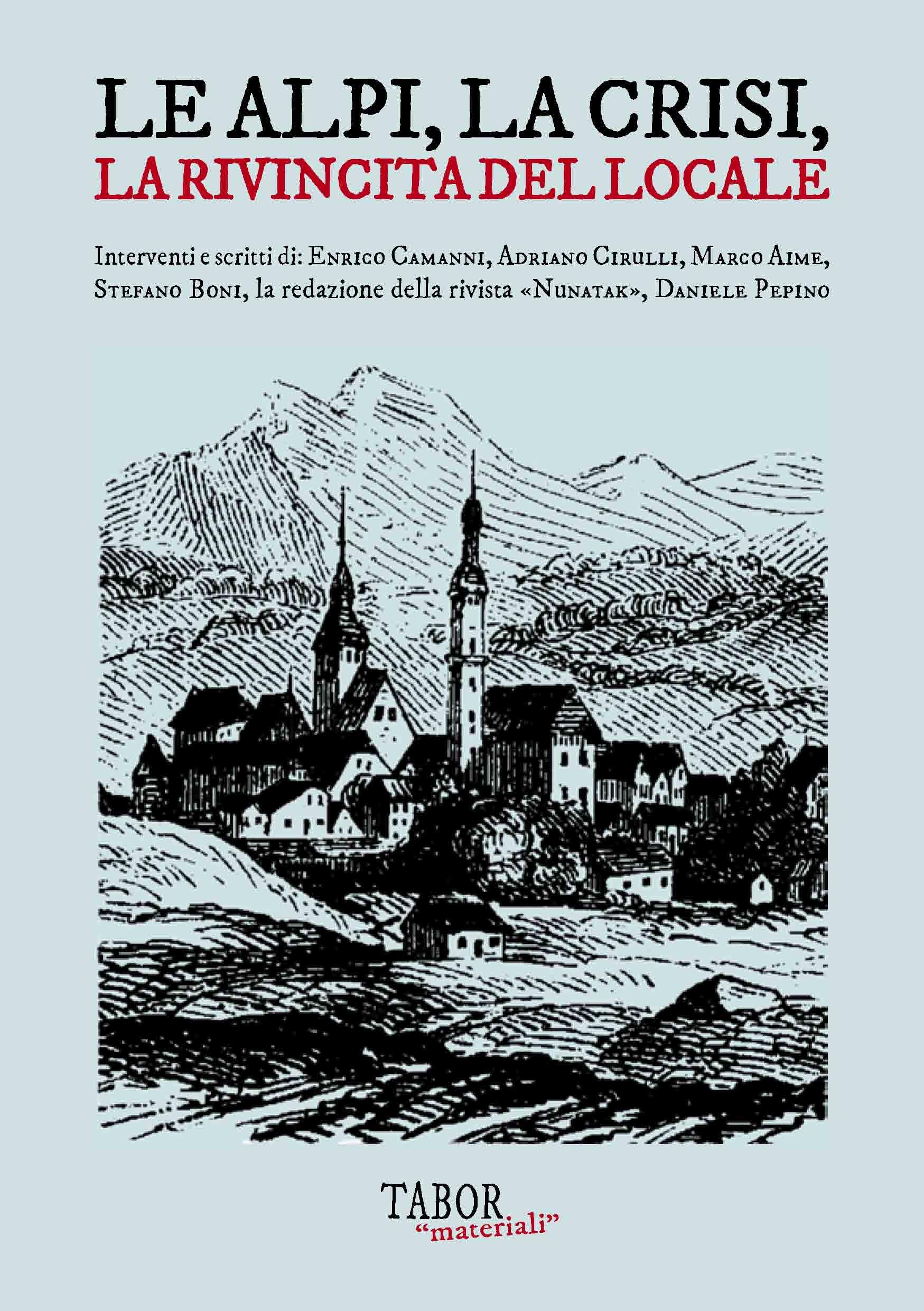 Le Alpi, la crisi, la rivincita del locale Book Cover