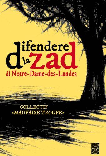 Difendere la ZAD di Notre-Dame-des-Landes
