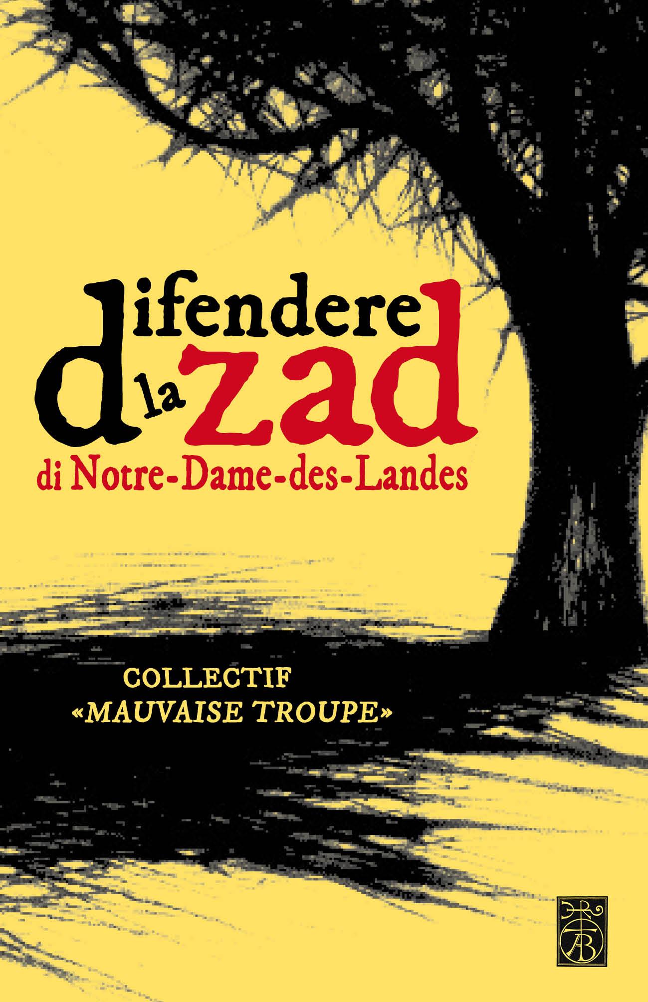 Difendere la ZAD di Notre-Dame-des-Landes Book Cover