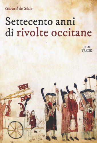 Settecento anni di rivolte occitane