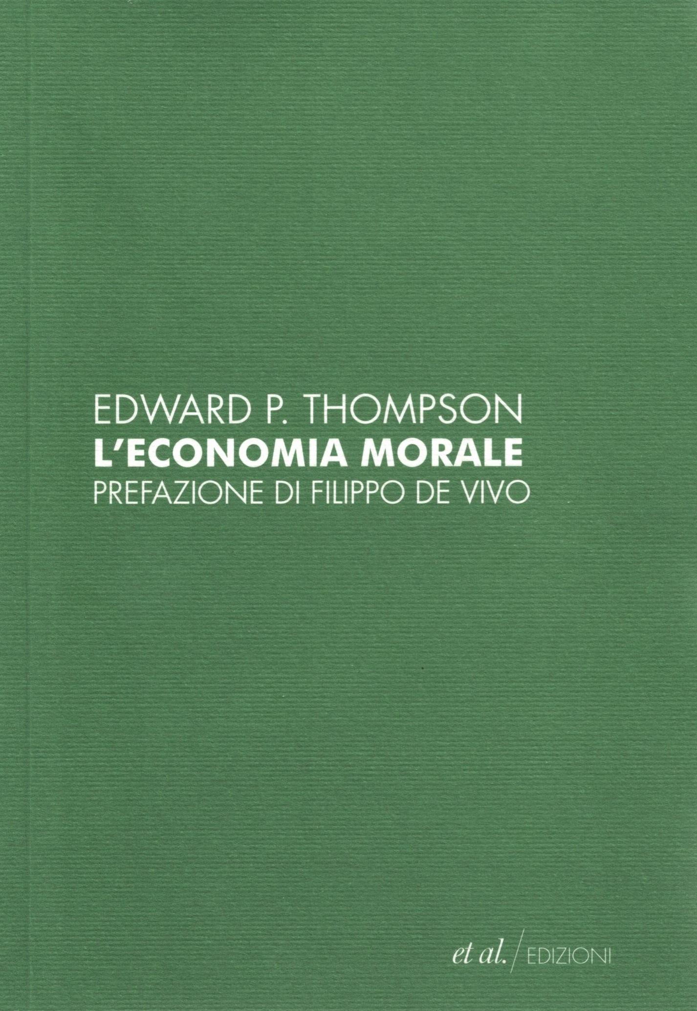 L'economia morale delle classi popolari inglesi del secolo XVIII Book Cover