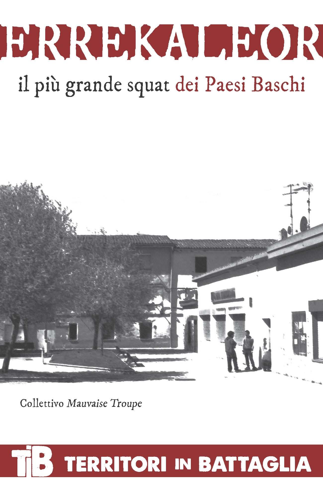 ERREKALEOR. Il più grande squat dei Paesi Baschi Book Cover